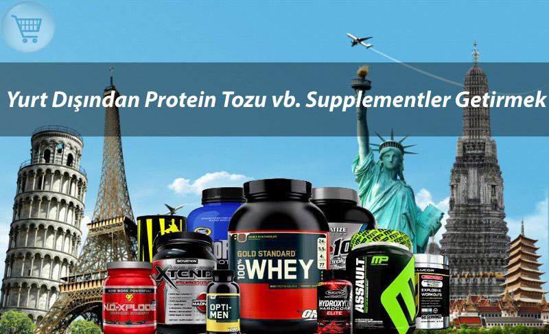 Yurt_Dısından_Protein_Tozu_vb_Supplementler_Getirmek_gymturkcom